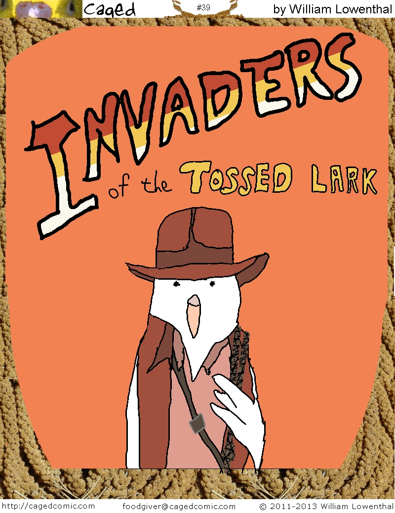 Invaders of the Tossed Lark - Part 1